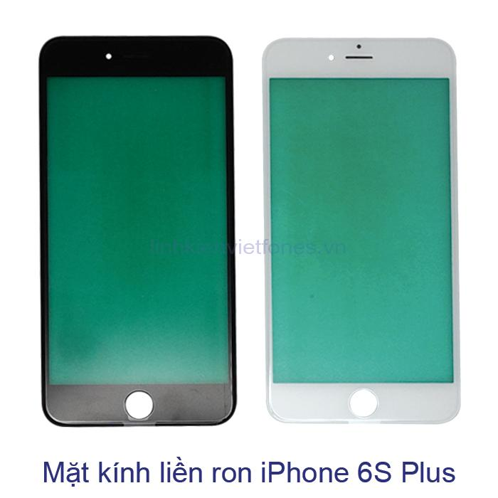 Mặt kính liền ron iPhone 6S Plus