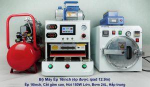 Bộ máy ép 16 inch (ép 16 inch, cắt gầm cao, hút 150W lớn, bơm 24L, hấp trung)
