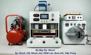 Bộ máy ép 18 inch (ép 18 inch, cắt 18 inch, hút 150W lớn, bơm 24L, hấp trung)